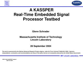 A KASSPER Real-Time Embedded Signal Processor Testbed