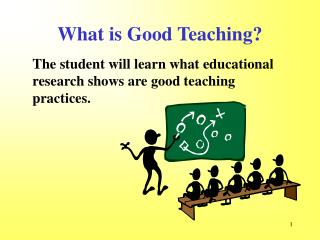 What is Good Teaching?