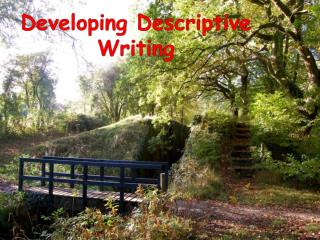 Developing Descriptive Writing