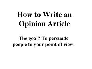 How to Write an Opinion Article