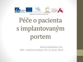 Péče o pacienta  s implantovaným portem