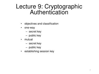 Lecture 9: Cryptographic Authentication