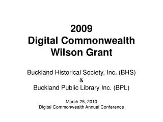 2009 Digital Commonwealth Wilson Grant