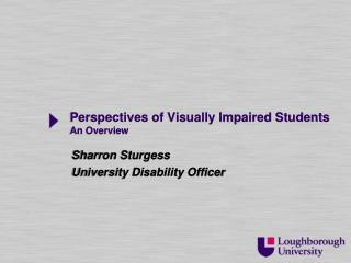 Perspectives of Visually Impaired Students An Overview