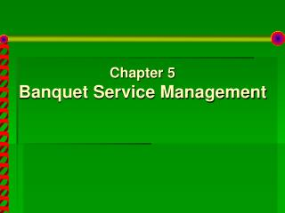 Chapter 5 Banquet Service Management
