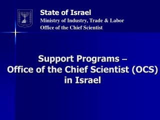 Support Programs  – Office of the Chief Scientist (OCS) in Israel