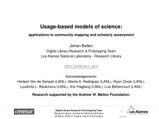 Usage-based models of science: applications to community mapping and scholarly assessment