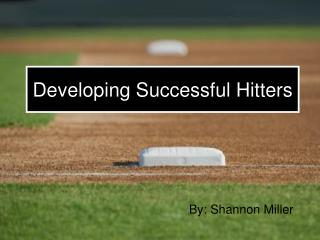 Developing Successful Hitters