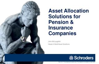Asset Allocation Solutions for Pension & Insurance Companies