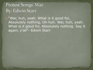 Protest Songs: War By: Edwin Starr