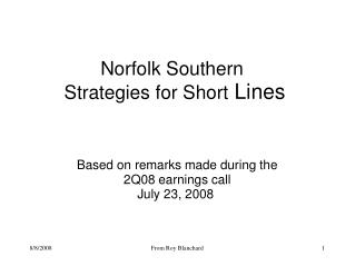 Norfolk Southern  Strategies for Short  Lines