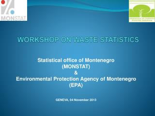 WORKSHOP ON  WASTE STATISTICS
