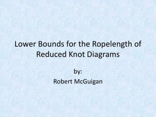 Lower Bounds for the Ropelength of Reduced Knot Diagrams