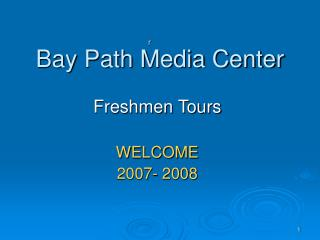 Bay Path Media Center