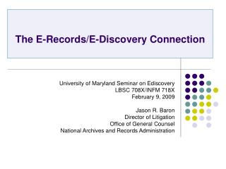 The E-Records/E-Discovery Connection