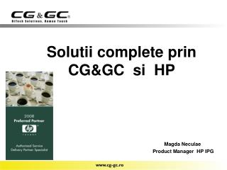 Solutii complete prin      CG&GC  si  HP