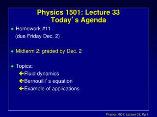 Physics 1501: Lecture 33 Today ' s Agenda