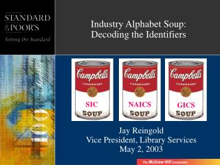 Industry Alphabet Soup: Decoding the Identifiers