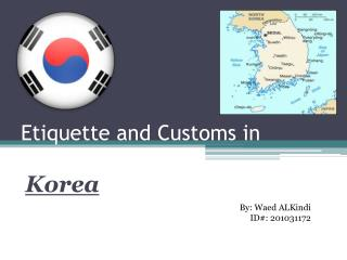 E tiquette and Customs in