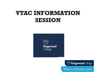 VTAC INFORMATION SESSION