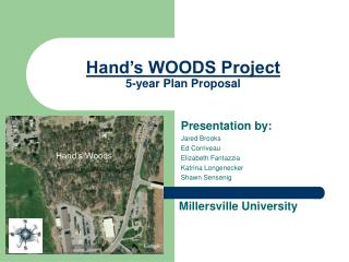 Hand's WOODS Project 5-year Plan Proposal