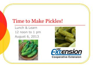 Time to Make Pickles!