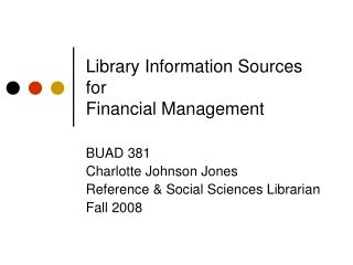 Library Information Sources  for  Financial Management