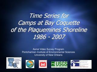 Time Series for Camps at Bay Coquette of the Plaquemines Shoreline 1986 - 2007