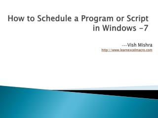 How to Schedule a Program or Script in Windows -7