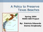 A Policy to Preserve Texas Beaches