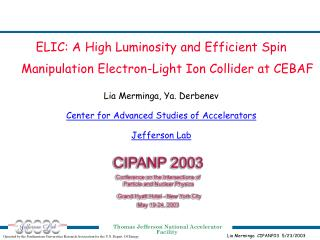 ELIC: A High Luminosity and Efficient Spin Manipulation Electron-Light Ion Collider at CEBAF