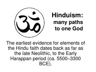 Hinduism: many paths to one God