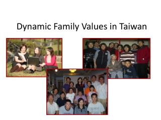 Dynamic Family Values in Taiwan