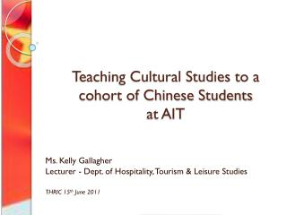 Teaching Cultural Studies to a cohort of Chinese Students at AIT