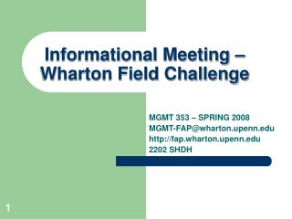 Informational Meeting –  Wharton Field Challenge