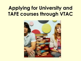 Applying for University and TAFE courses through VTAC