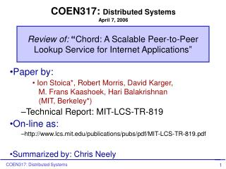 "Review of:  "" Chord: A Scalable Peer-to-Peer Lookup Service for Internet Applications"""