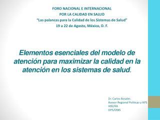 FORO NACIONAL E INTERNACIONAL POR LA CALIDAD EN SALUD