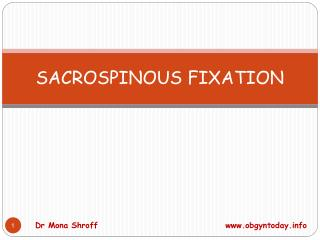 SACROSPINOUS FIXATION