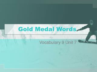 Gold Medal Words