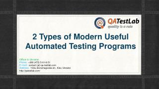 2 Types of Modern Useful Automated Testing Programs