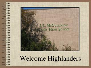 Welcome Highlanders