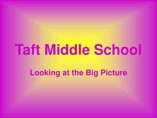 Taft Middle School