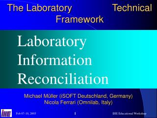 The Laboratory               Technical Framework