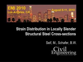 Strain Distribution in Locally Slender Structural Steel Cross-sections