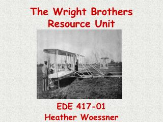 The Wright Brothers Resource Unit