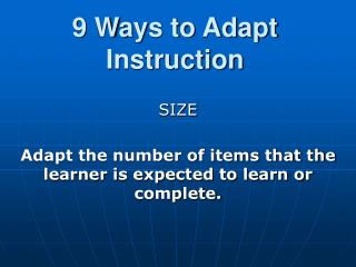 9 Ways to Adapt Instruction