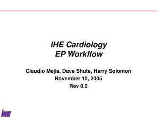 IHE Cardiology EP Workflow