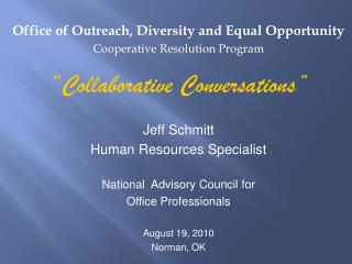 Office of Outreach, Diversity and Equal Opportunity Cooperative Resolution Program