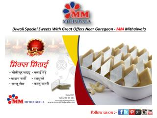 Diwali Special Sweet With Offer In Goregaon-MM Mithaiwala